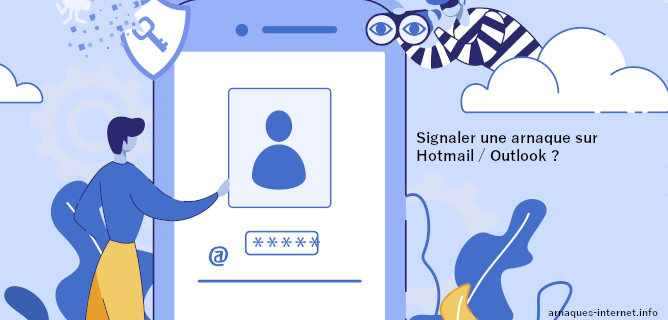 Arnaque sur Hotmail Outlook